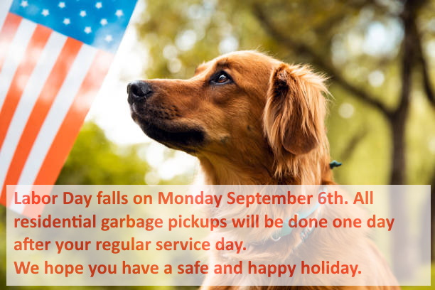 Reminder, residential pickup will be the day following regular scheduled pickup for the week of labor day